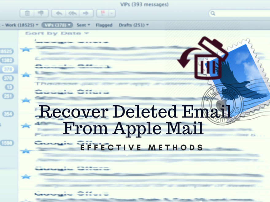 How to recover deleted emails from apple mail
